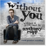Anthony Rapp: Without You - a one man show CD Image