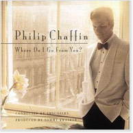 Philip Chaffin: Where Do I Go From You? CD Image