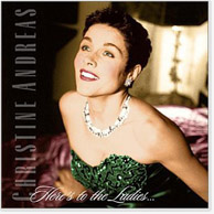 Christine Andreas: Here's to the Ladies CD Image